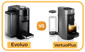 Nespresso Evoluo vs VertuoPlus