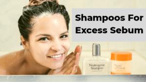 shampoo for excess sebrum